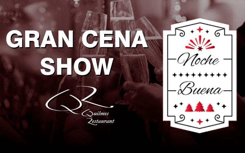 Gran Cena Show – Noche Buena